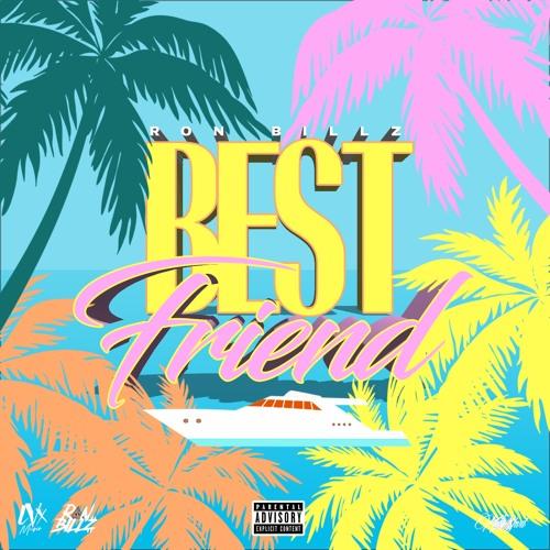 Best Friend By Ron Billz.jpg