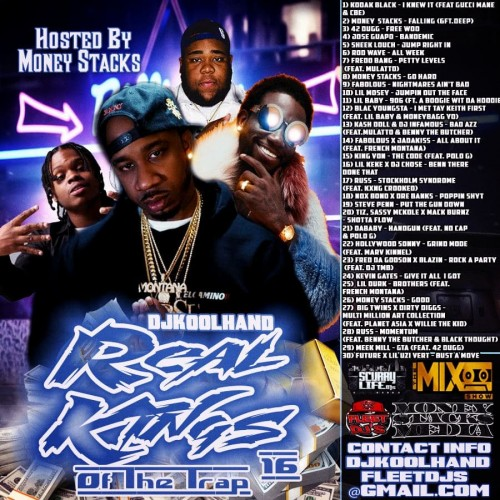 Real Kings Of The Trap 16 Hosted By Money Stacks Mixtape Hosted By Dj Koolhand.jpg