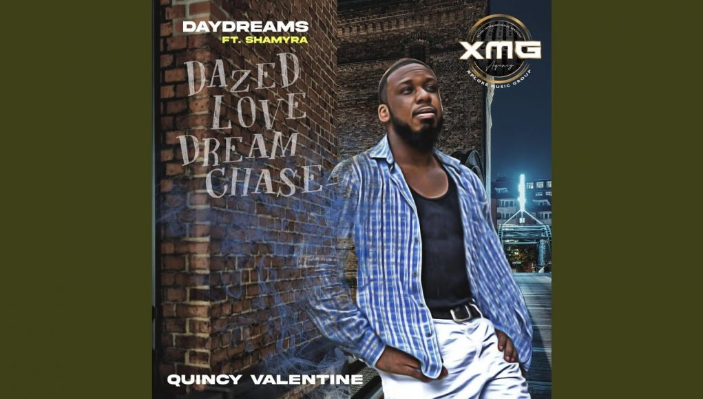 [new Music] Quincy Valentine