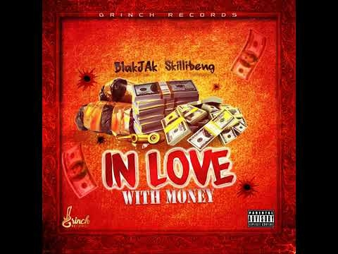 Skillibeng Ft Blakjak Theyshouldknow In Love With Money (official Audio)