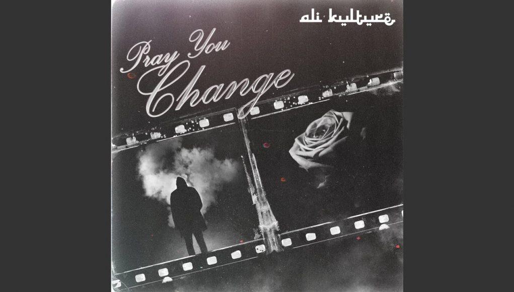 Pray You Change