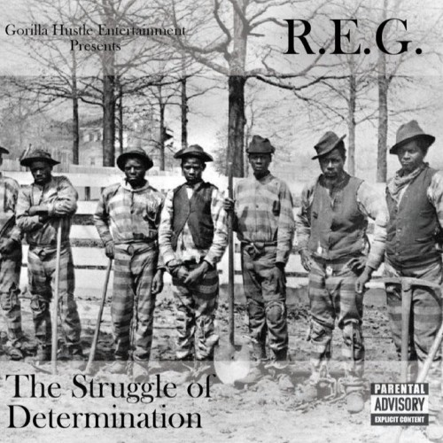 r e g the struggle of determination mixtape hosted by dj koolhand.jpg