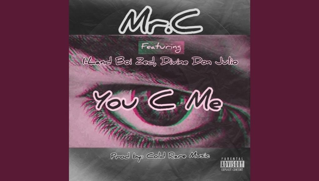 you c me (feat. i land boi zed & divine don julio)
