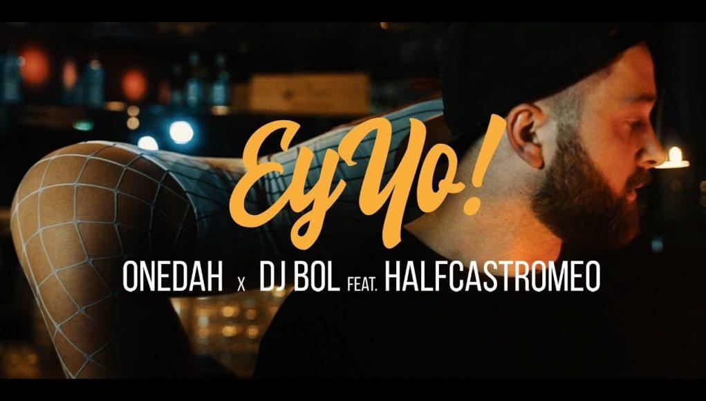 onedah x bØl feat. halfcastromeo ey yo [official video]