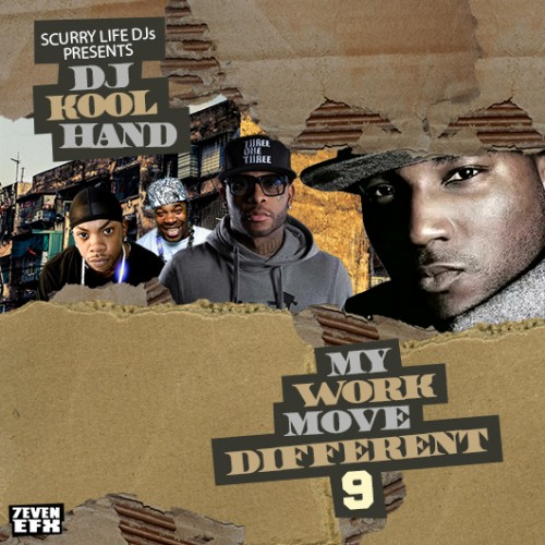 my work move different 9 mixtape hosted by dj koolhand.jpg